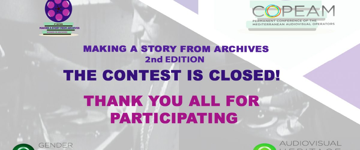 """Closing of the 2nd edition of the """"Making a story from archives"""" contest"""